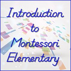 Have you wondered about Montessori elementary school or homeschool for your child? Here are some helpful videos with footage from various Montessori elementary schools.