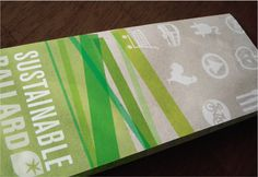 Sustainable Ballard Brochure 2009 - the bar has been set high! I will be doing freelance work to create a new brochure for 2012.