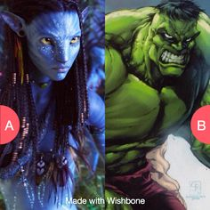 Would you rather have blue skin or green skin? Click here to vote @ http://getwishboneapp.com/share/6320480