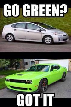 Muscle Car Memes: Go green. While it's true which Muscle mass Vehicle is Truck Memes, Funny Car Memes, Really Funny Memes, Car Humor, Dodge Memes, Hilarious, Car Guy Memes, Chevy Jokes, Truck Quotes