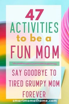 47 Activities to be a Fun Mom Parenting doesn't have to be stressful and boring. 47 fun kids activities to do with your kids to make you the most fun mom in the neighborhood. Your kids will love you for it. Parenting Advice, Kids And Parenting, Parenting Quotes, Natural Parenting, Peaceful Parenting, Parenting Classes, Parenting Styles, Foster Parenting, Gentle Parenting
