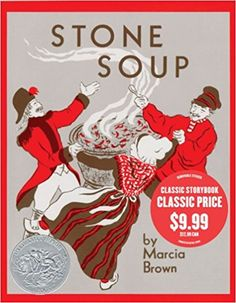 Stone Soup: Marcia Brown: 9781442416659: Amazon.com: Books