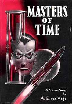 Masters of Time by A.E. van Vogt