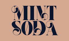 Mint Soda Font - Mint Soda Returning towards Upcoming: A Link between Internet Typography Design Web, Font Design, Poster Design, Type Design, Branding Design, Typography Love, Typography Letters, Typography Poster, Graphic Design Typography