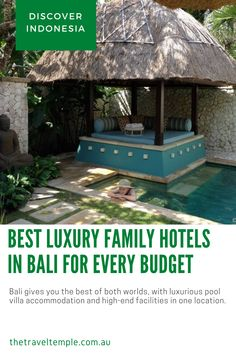 Bali gives you the best of both worlds with luxurious pool villas and high-end facilities in the one location.