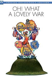 """Oh! What a Lovely War (1969) Poster A movie about the First World War based on a stage musical of the same name, portraying the """"Game of War"""" and focusing mainly on the members of one family (last name Smith) who go off to . Pinned by HistorySimulation.com"""