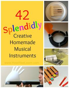 42 Splendidly Creative Homemade Musical Instruments for kids! From crazy unique, to quick and simple - there is a creative DIY musical instrument for everyone in here! Great for home or the school. www.HowWeeLearn.com