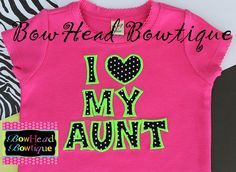 I Love My Aunt - Boutique Polka Dot Hot Pink Applique Shirt or Onesie for Girls. $22.00, via Etsy.
