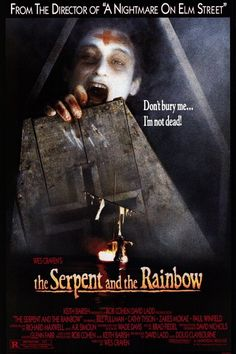 The Serpent and the Rainbow Directed by Wes Craven. With Bill Pullman, Cathy Tyson, Zakes Mokae, Paul Winfield. An anthropologist goes to Haiti after hearing rumors about a drug used by black magic practitioners to turn people into zombies. Halloween Movies, Scary Movies, Good Movies, Zombie Movies, Movies Free, Horror Movie Posters, Film Posters, Cathy Tyson, Bow Braid