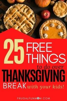 Learn 25 Free Things To Do Over Thanksgiving Break With Kids!  Frugal Fun Mom   Wondering what you can do with your kids over Thanksgiving break that would be fun and FREE? There are so many fun ways to keep kids entertained that won't cost you a ton of money and are still super fun and free! Find 25 free things to do over Thanksgiving break with your kids now! #freefunforkids #thanksgivingbreakfun Summer Activities For Kids, Easy Crafts For Kids, Budget Meal Planning, Party Planning, Cocoa Party, Cookie Decorating Party, Frugal Meals, Free Things To Do, Recipe For Mom