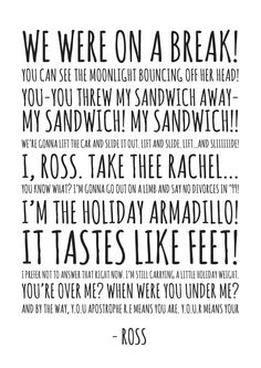 friends quotes & We choose the most beautiful Ross Friends Quotes - HIGH QUALITY PRINT - Choose Your Size - Wall Art - Poster Print - Modern Design for you.Ross Quotes ~ Friends ~ Art by ohmyframe most beautiful quotes ideas Ross Friends, Friends Moments, I Love My Friends, Friends Tv Show, Friends Forever, Friends Scenes, Tv Show Quotes, Movie Quotes, Funny Quotes