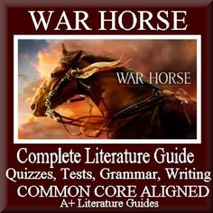 This is a 116 page Complete Literature Guide/Novel Study Unit and Assessment Pack for War Horse by Michael Morpurgo. Put away boring test prep, and teach the five Common Core areas of Language Arts - reading informational, reading literature, writing, speaking and listening, and language - using this literature guide and a book that students will love!
