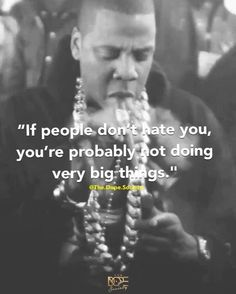 You want to be really successful? Remember, there has never been a successful person who wasn't criticized, hated on, or underestimated. Jay Z Quotes, Tupac Quotes, Dope Quotes, Rapper Quotes, Hip Hop Quotes, Real Talk Quotes, Success Quotes, Best Quotes, Qoutes