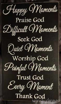 Every Moment Thank God Inspirational Sign 14 x 24 by SignsbyDenise