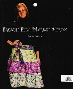 Busy Bee Sewing Pattern  - French Market Apron