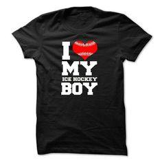 I love my ICE HOCKEY boy T Shirts, Hoodie