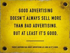 Good advertising