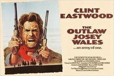 vintage MOVIE POSTER the outlaw josey wales CLINT EASTWOOD rugged GUNS 24X36