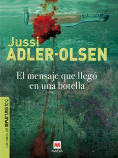 ESTIU-2015. Jussi Adler-Olsen. El mensaje que llegó en una botella. BUTXACA.