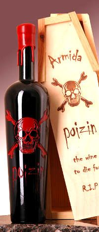 2011 Reserve POIZIN. The best & most delicious 9-barrels of Zinfandel in our cellar were chosen & blended to create this otherworldly nectar. Nose is fruit driven with fresh plum, bing cherry, spicy peppercorn & cranberry. Mouthfeel is supple, yet well structured with gobs of dense ripe Dry Creek Zin fruit, and hints of dark chocolate, fresh strawberries, with a long rhubarb pie finish. Enjoy this poizin with caution, for it is The Wine to Die for!