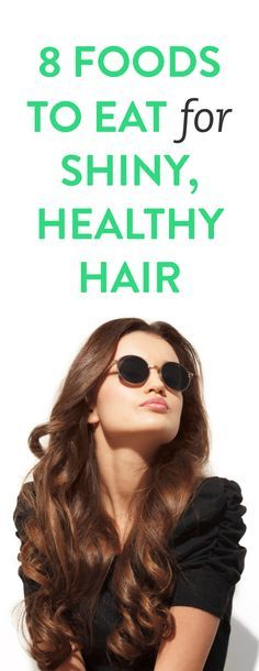8 foods to eat for shiny, healthy hair #ambassador