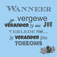 Sweet Love Quotes, Love Poems, Love Is Sweet, Afrikaanse Quotes, Good Morning Inspirational Quotes, Jesus Quotes, True Words, Beautiful Words, Life Lessons