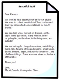 Beautiful Stuff Project: Letter to parents (written by the children). Reggio Inspired Classrooms, Reggio Classroom, Kindergarten Classroom, Kindergarten Graduation, Classroom Decor, Inquiry Based Learning, Early Learning, Full Day Kindergarten, Emergent Curriculum