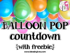 Ideas By Jivey helps you organize a balloon pop countdown for the end of the school year with free pre-made slips of activities for the inside of the balloons as well as several ideas on how to manage the countdown in your classroom.