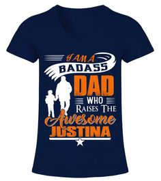 a5fb05162 Badass Dad Who Raise Justina. Travel ShirtsFather's Day T ...