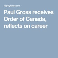 Paul Gross receives Order of Canada, reflects on career
