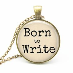 Born to Write - Writers Necklace