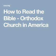 How to Read the Bible by metropolitan Kallistos (Ware) of Diokleia