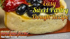 Easy Sweet Pastry Dough Recipe By BakeLikeAPro Pie Recipes, Baking Recipes, Baking Pies, Baking Desserts, Pastry Dough Recipe, Mini Fruit Tarts, Best Pie, Sweet Pastries, No Bake Pies
