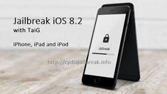 http://cydiajailbreak.info/ios-8-2-jailbreak-taig-8-2-download-idevice/ iOS 8.2 Jailbreak with TaiG 8.2 Download on Any iDevice