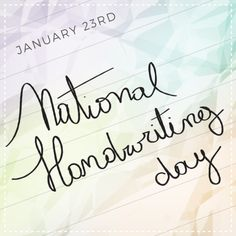 Today, all #2 pencils are #1! #NationalHandwritingDay