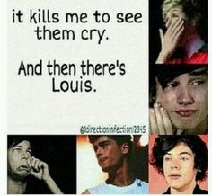 :) Louis gets me every time