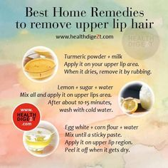 Hair Removal Best Home Remedies To Remove Upper Lip Hair Upper Lip Hair Removal, Hair Removal Diy, Permanent Hair Removal, Home Remedies For Acne, Acne Remedies, Health Remedies, Herbal Remedies, Natural Remedies, Protective Styles