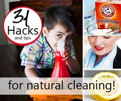 31 Hacks and Tips for Natural Cleaning - Must READ!!