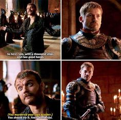 You murdered your own brother. You should try it. Feels wonderful. Game of Thrones.