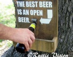 Wood Sign With Beer Bottle Opener...wonder if I could whip this up for Father's Day?!?!