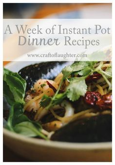 """I received an Instant Pot, the increasingly-popular electric pressure cooker, for Christmas and it has become one of my truly favorite things. As in, """"How did I live so long without it!!!!!"""" So here's a week of dinner recipes that you can use to expand your pressure cooking repertoire. My own family has tasted and tested each one of these, so I hope you love them as much as I do!"""
