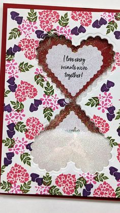 "A shaker card in the shape of an hourglass with the sentiment, ""I love every minute we're together! Let me show you how I created this unique interactive shaker card! Handmade Birthday Cards, Greeting Cards Handmade, Greeting Card Video, Fancy Fold Cards, Folded Cards, Valentine Love Cards, Birthday Card Sayings, Shaped Cards, Glitter Cards"