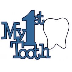 My First Tooth - Die Cut