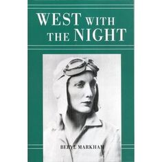 West With The Night by Beryl Markham. Paperback 1983. by MarginaliaBooks on Etsy