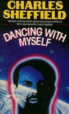 Dancing With Myself - Charles Sheffield