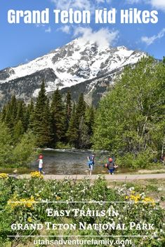 There are lots of great trails in Grand Teton National Park. We have put together our favorite easy hikes in a list of Grand Teton Kid Hikes.