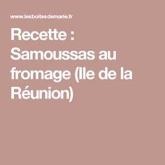 Recette : Samoussas au fromage (Ile de la Réunion)
