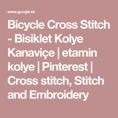 Bicycle Cross Stitch - Bisiklet Kolye Kanaviçe | etamin kolye | Pinterest | Cross stitch, Stitch and Embroidery