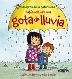"""""""Había una vez una gota de agua"""" Los 12 libros más recomendados sobre medio ambiente para niños"""