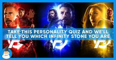 Which Infinity Stone Matches Your Personality?  ||  From the far-flung corners of the universe, the titan Thanos collected the mighty Infinity Stones as part of his nefarious plot to attack humanity. Each stone, aside from being fabulously color coordinated, enable the owner to possess special abilities. The Soul Stone http://www.magiquiz.com/quiz/which-infinity-stone-are-you/?utm_source=influencer1&utm_medium=cpc&utm_term=influencer&utm_content=4022&umtscde=1j0mf&umtctd=bGxsbmRpNnhocGRucHg2